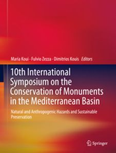 10TH INTERNATIONAL SYMPOSIUM ON THE CONSERVATION OF MONUMENTS IN THE MEDITERRANE -  Koui