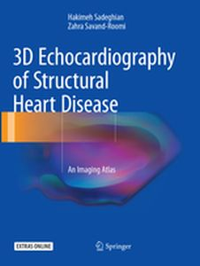 3D ECHOCARDIOGRAPHY OF STRUCTURAL HEART DISEASE -  Sadeghian