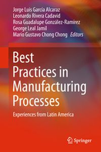 BEST PRACTICES IN MANUFACTURING PROCESSES - Alcaraz Garca