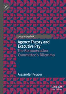 AGENCY THEORY AND EXECUTIVE PAY -  Pepper
