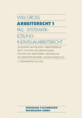 ARBEITSRECHT 1 - Willi Gross