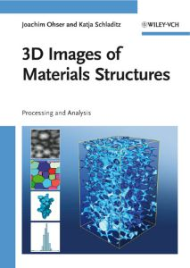 3D IMAGES OF MATERIALS STRUCTURES - Ohser Joachim