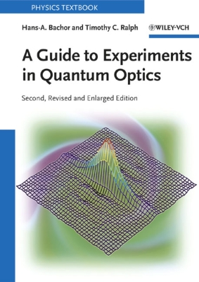 A GUIDE TO EXPERIMENTS IN QUANTUM OPTICS -  Hans–