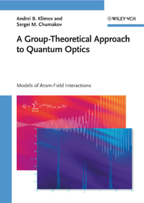 A GROUP–:THEORETICAL APPROACH TO QUANTUM OPTICS - B. Klimov Andrei