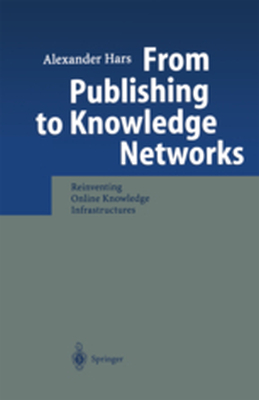FROM PUBLISHING TO KNOWLEDGE NETWORKS -  Hars