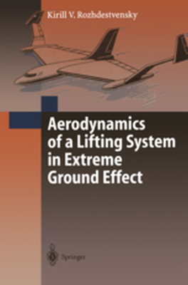 AERODYNAMICS OF A LIFTING SYSTEM IN EXTREME GROUND EFFECT -  Rozhdestvensky