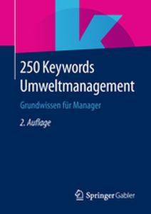 250 KEYWORDS UMWELTMANAGEMENT - Fachmedien Wiesbaden Springer