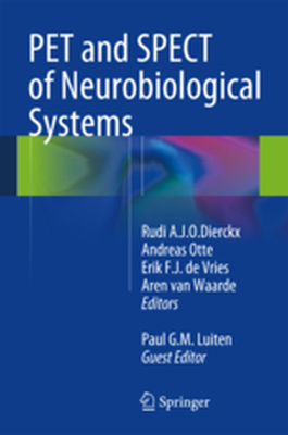 PET AND SPECT OF NEUROBIOLOGICAL SYSTEMS -  Dierckx