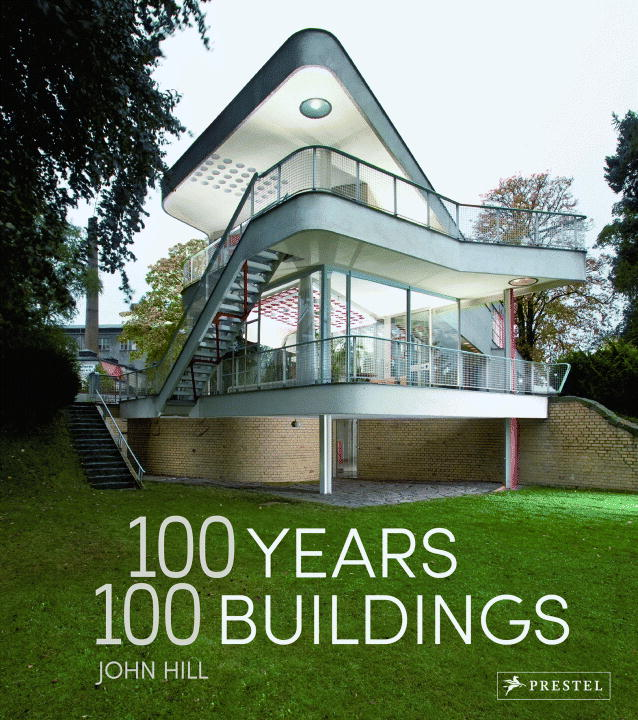 100 YEARS 100 BUILDINGS - John Hill