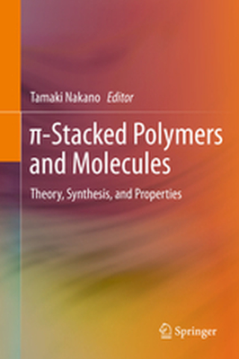 -STACKED POLYMERS AND MOLECULES -  Nakano