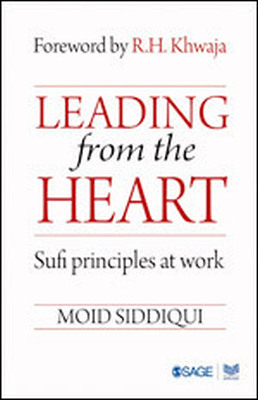 LEADING FROM THE HEART - Siddiqui Moid