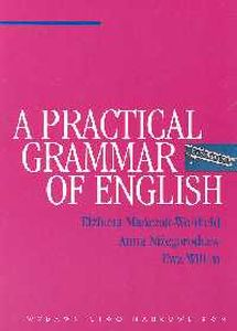 A PRACTICAL GRAMMAR OF ENGLISH - Ewa Willim