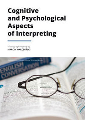 COGNITIVE AND PSYCHOLOGICAL ASPECTS OF INTERPRETING