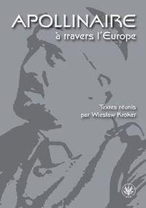 APOLLINAIRE ? TRAVERS L`EUROPE