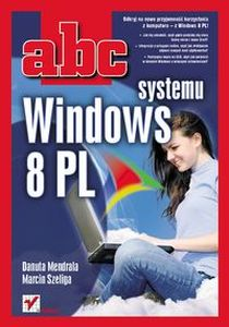 ABC SYSTEMU WINDOWS 8 PL - Danuta Mendrala