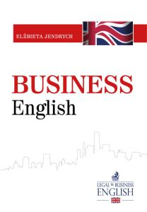 BUSINESS ENGLISH - Elżbieta Jendrych