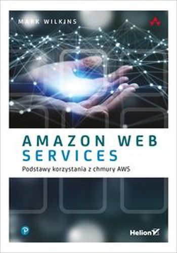 AMAZON WEB SERVICES W AKCJI - Andreas Wittig