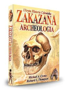 ZAKAZANA ARCHEOLOGIA - Richard L Thomson