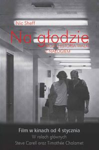 NA GŁODZIE MOJA HISTORIA WALKI Z NAŁOGIEM TWEAK GROWING UP ON METHAMPHETAMINES - Nic Sheff