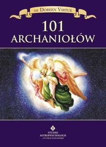 101 ARCHANIOŁÓW - Doreen Virtue