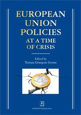 EUROPEAN UNION POLICIES AT A TIME OF CRISIS - TOMASZ GRZEGORZ (RED GROSSE