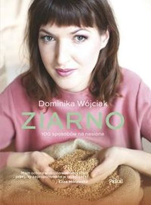 ZIARNO - Dominika Wójciak