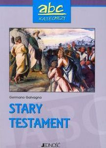 ABC KATECHEZY STARY TESTAMENT - Germano Galvagno