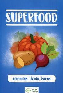 SUPERFOOD ZIEMNIAK DYNIA BURAK