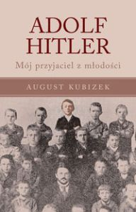 ADOLF HITLER - August Kubizek