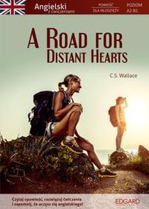 A ROAD FOR DISTANT HEARTS -  Wallace