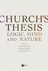 CHURCH?S THESIS. LOGIC, MIND AND NATURE