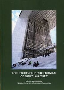 ARCHITECTURE IN THE FORMING OF CITIES? CULTURE