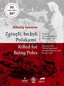 ZGINĘLI, BO BYLI POLAKAMI KILLED FOR BEING POLES