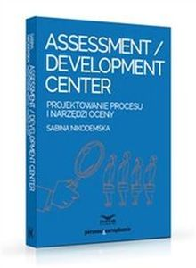 ASSESSMENT DEVELOPMENT CENTER - Sabina Nikodemska