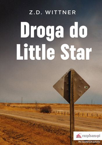 DROGA DO LITTLE STAR - Zuzanna Wittner