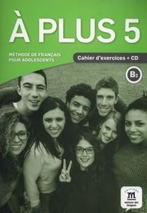 A PLUS 5 CAHIER D'EXERCICES + CD - Charlotte Jade