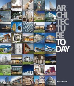 ARCHITECTURE TODAY ANNUAL OF ARCHITECTURE ONE - Opracowanie Zbiorowe