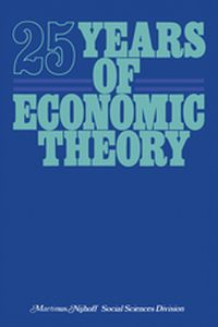 25 YEARS OF ECONOMIC THEORY -  Kastelein