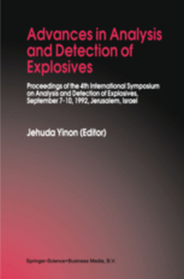 ADVANCES IN ANALYSIS AND DETECTION OF EXPLOSIVES -  Yinon