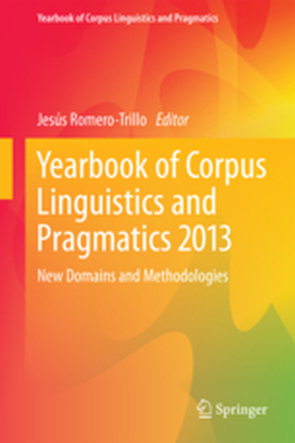 YEARBOOK OF CORPUS LINGUISTICS AND PRAGMATICS -  Romero-Trillo
