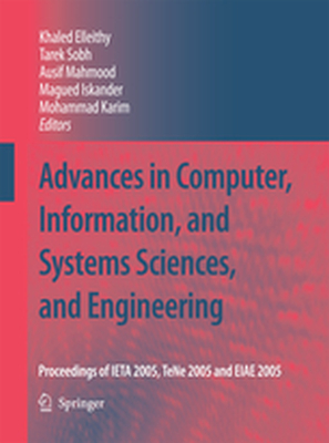 ADVANCES IN COMPUTER, INFORMATION, AND SYSTEMS SCIENCES, AND ENGINEERING -  Elleithy