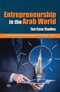 ENTREPRENEURSHIP IN THE ARAB WORLD - Business Research An El-Khazindar