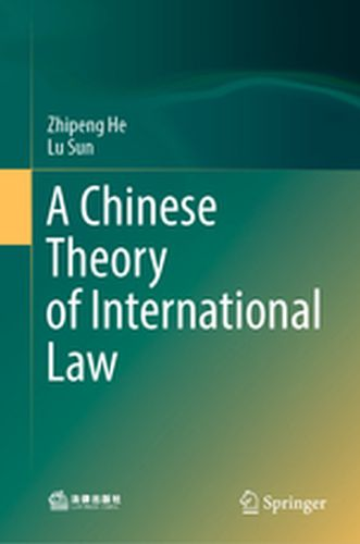 A CHINESE THEORY OF INTERNATIONAL LAW -  He