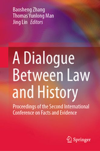 A DIALOGUE BETWEEN LAW AND HISTORY -  Zhang